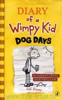 Diary of a Wimpy Kid. Book 4. Dog Days