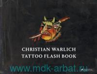 Christian Warlich. Tattoo Flash Book