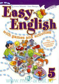 Easy English 5 : with Games and Activities : for Grammar and Vocabulary Revision