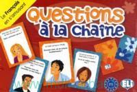 Questions a la Chaine : Le Francais en s`amusant : Niveau A2-B1
