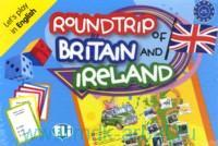 Roundtrip of britain and Ireland : Let`s play in English : Level A2-B1