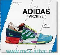 The Adidas Archive : The Footwear Collecrion