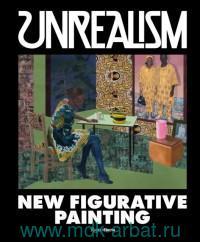 Unrealism : New Figurative Painting