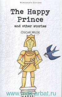 The Happy Prince and Othes Stories