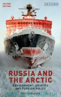 Russia and the Arctic : Environment, Identity and Foreign Policy