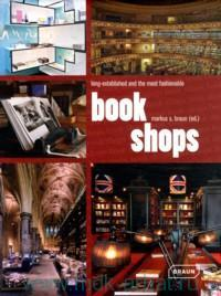 Book Shops : Long-Established and the Fashionable