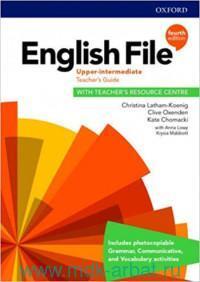 English File : Upper-Intermediate : Teacher's Guide : With Teacher's Resource Centre