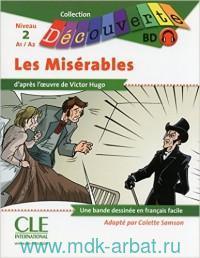 Les Miserables : Niveau 2. A1/A2 : Adapte par C. Samson