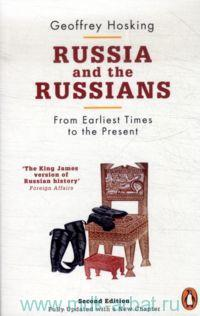 Russia and the Russians : From Earliest Times to the Present