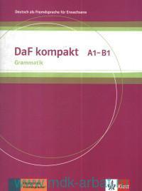 DaF kompakt A1-B1 : Grammatik : Deutsch als fremdsprache fur Erwachsene