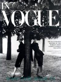 In Vogue : the Illustrated History of the World's Most Famous Fashion Magazine