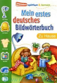 Mein erstes deutsches Bildworterbuch : Zu Hause