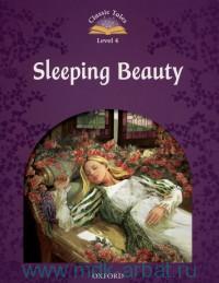 Sleeping Beauty. Level 4 : 300 Headwords : Retold S. Arengo