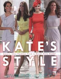 Kate's Style : Smart, Chic Fashion from a Royal Role Model