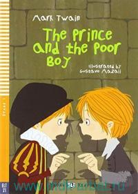 The Prince and the Poor Boy : Stage 1 (100 Headwords) A1 : online