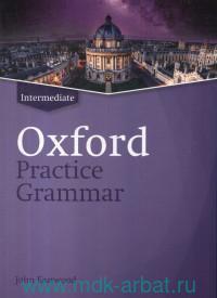 Oxford Practice Grammar : Intermediate