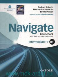 Navigate : Intermediate : B1+ : Coursebook