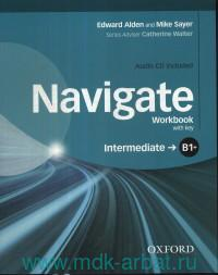 Navigate : Intermediate : B1+ : Workbook with key