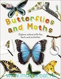 Butterflies and Moths : Explore Nature With Fun Facts and Activities