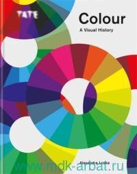Colour : A Visual History