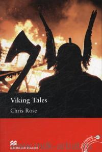 Viking Tales : Level 3 Elementary : Retold by C. Rose