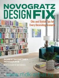 Novogratz Design Fix : Chic and Stylish Tips for Every Decorating Scenario