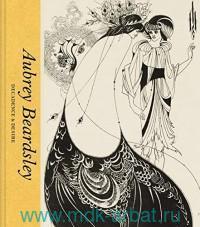 Aubrey Beardsley : Decadence & Desire
