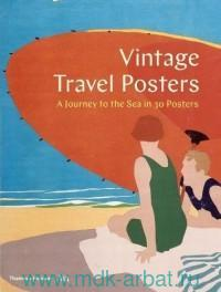 Vintage Travel Posters : A Journey to the Sea in 30 Posters