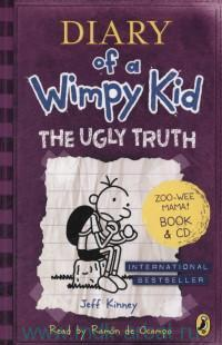 Diary of a Wimpy Kid. Book 5. The Ugly Truth