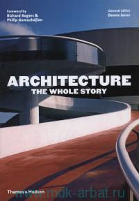 Architecture the Whole Story