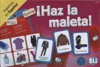 I Haz la maleta! : Jugamos en Espanol : Nivel A1