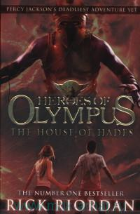 Heroes of Olympus : The House of Hades
