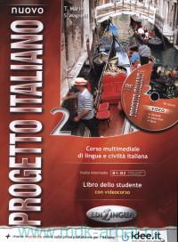 Nuovo progetto italiano 2 : corso multimediale di lingua e civilta italiana : libro dello studente : levello intermedio B1-B2