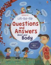 Questions and Answers about Your Body : With Over 60 Flaps to Lift