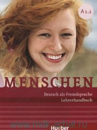 Menschen A1.1 : Deutsch als Fremdsprache : Lehrerhandbuch