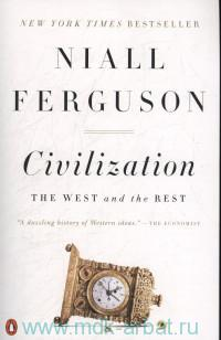 Civilization : The West and the Rest