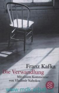 Die Verwandlung : Mit Einem Kommentar von Vladimir Nabokov