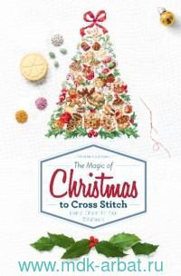 The Magic of Christmas to Cross Stitch : French Cham for Your Stitchwork