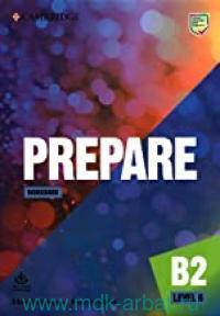 Prepare. Level 6 : Workbook : With Audio Download : B2