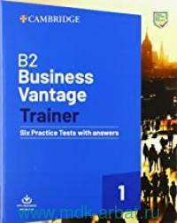 Business Vantage 1. Trainer : Six Practice Tests with answers : With Resources Download