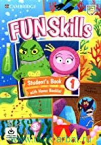 Fun Skills 1 : Student's Book With Home Booklet : With Audio Downloads