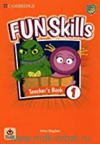 Fun Skills 1 : Teacher's Book : With Audio Downloads