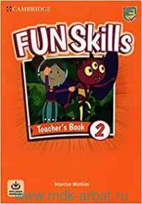Fun Skills 2 : Teacher's Book : With Audio Downloads