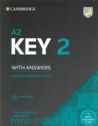 Key 2 : Authentic Practice Tests : With Answers : For the Revised 2020 Exam : A2 With Resource Bank