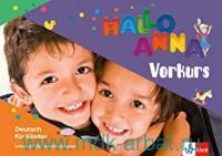 Hallo Anna : Vorkurs : Lehrbuch : Deutsch fur Kinder
