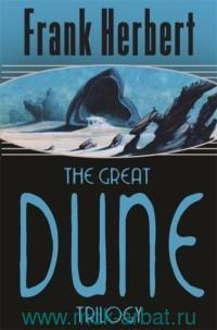 The Great Dune : Trilogy