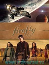 Firefly : полная иллюстрированная энциклопедия