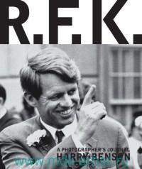 R. F. K. : A Photographer's Journal Harry Benson