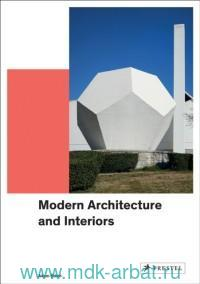 Modern Architecture and Interiors