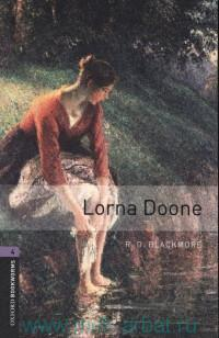 Lorna Doone : Stage 4 (1400 headwords) : Retold by D. Penn